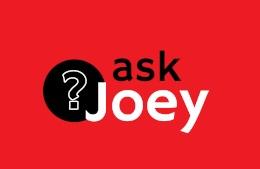 Joey Garcia's Ask Joey